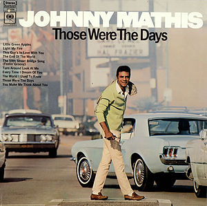 300px-Johnny-Mathis-Those-Were-The-Da-475442